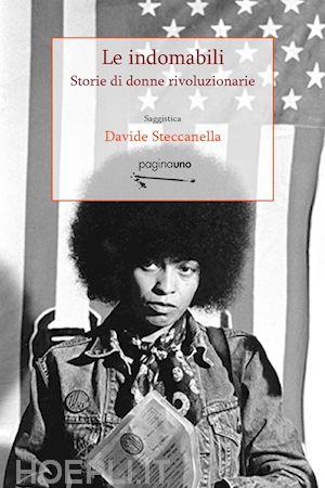 Le indomabili, Davide Steccanella